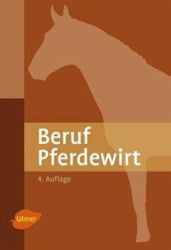 Beruf Pferdewirt - Möhlenbruch, Georg