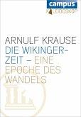 Die Wikingerzeit - eine Epoche des Wandels (eBook, ePUB)