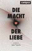 Die Macht der Liebe (eBook, ePUB)