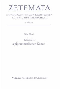 Martials 'epigrammatischer Kanon' (eBook, PDF) - Mindt, Nina