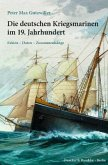 Die deutschen Kriegsmarinen im 19. Jahrhundert