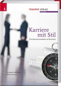 Karriere mit Stil - Motsch, Elisabeth; Schulz