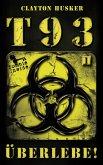 T93, Band 1: Überlebe!