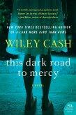 This Dark Road to Mercy (eBook, ePUB)