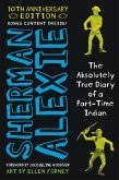 The Absolutely True Diary of a Part-Time Indian (eBook, ePUB)