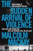 The Sudden Arrival of Violence (eBook, ePUB)