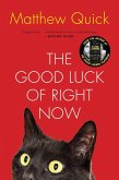 The Good Luck of Right Now (eBook, ePUB)