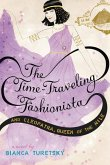 The Time-Traveling Fashionista and Cleopatra, Queen of the Nile (eBook, ePUB)