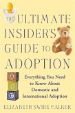 The Ultimate Insider's Guide to Adoption (eBook, ePUB)
