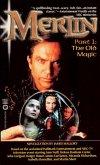 Merlin: The Old Magic - Part 1 (eBook, ePUB)