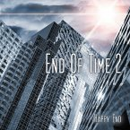 End of Time - Happy End, 2 Audio-CDs