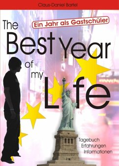The Best Year of my Life - Ein Jahr als Gastsch...