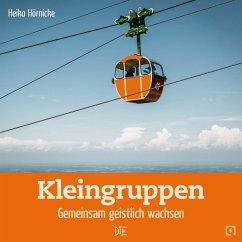 Kleingruppen - Hörnicke, Heiko