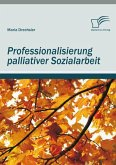 Professionalisierung palliativer Sozialarbeit (eBook, PDF)