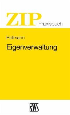 Eigenverwaltung (eBook, ePUB) - Hofmanns, Matthias