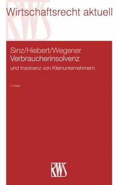 Verbraucherinsolvenz (eBook, ePUB) - Hiebert, Olaf; Sinz, Ralf; Wegener, Dirk