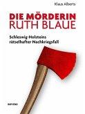 Die Mörderin Ruth Blaue (eBook, ePUB)