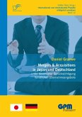 Mergers & Acquisitions in Japan und Deutschland - unter besonderer Berücksichtigung feindlicher Übernahmeangebote (eBook, PDF)