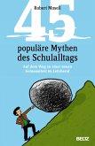 45 populäre Mythen des Schulalltags (eBook, PDF)