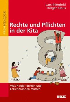 Rechte und Pflichten in der Kita (eBook, PDF) - Ihlenfeld, Lars; Klaus, Holger