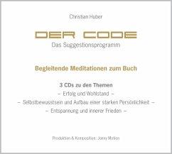 Der Code - Das Suggestionsprogramm, 3 Audio-CDs - Huber, Christian