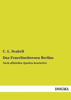 Das Feuerlöschwesen Berlins