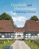 Gutshöfe und Herrenhäuser in Schleswig-Holstein