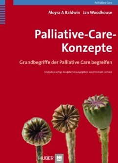 Palliative-Care-Konzepte - Baldwin, Moyra A.; Woodhouse, Jan