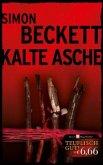 Kalte Asche / David Hunter Bd.2