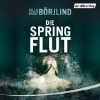 Die Springflut / Olivia Rönning & Tom Stilton Bd.1 (MP3-Download)