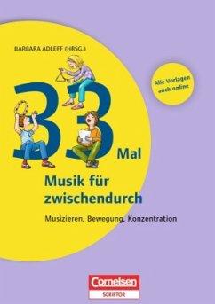 Lernen im Spiel: 33 Mal Musik für zwischendurch