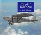 The Flight of the Wild Oats