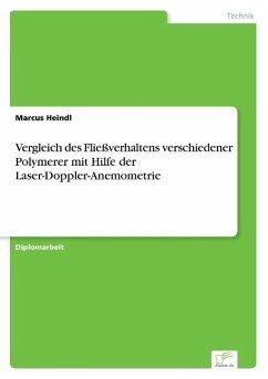 9783838652153 - Marcus Heindl: Vergleich des Fließverhaltens verschiedener Polymerer mit Hilfe der Laser-Doppler-Anemometrie - كتاب
