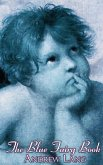 The Blue Fairy Book, Edited by Andrew Lang, Fiction, Fairy Tales, Folk Tales, Legends & Mythology