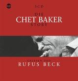 Die Chet Baker Story...Musik & Bio
