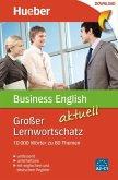 Großer Lernwortschatz Business English aktuell (eBook, PDF)