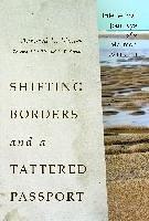 Shifting Borders and a Tattered Passport - Mauss, Armand L.