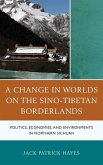 A Change in Worlds on the Sino-Tibetan Borderlands (eBook, ePUB)