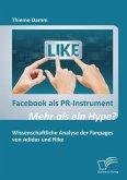 Facebook als PR-Instrument: Mehr als ein Hype? (eBook, PDF)