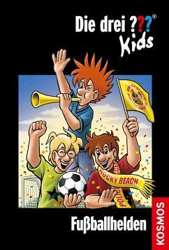Fußballhelden / Die drei Fragezeichen-Kids Bd.59 (eBook, ePUB) - Pfeiffer, Boris