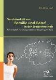 Vereinbarkeit von Familie und Beruf in der Sozialwirtschaft: Notwendigkeit, Handlungsansätze und Beispiele guter Praxis (eBook, PDF)
