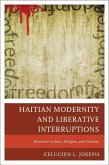Haitian Modernity and Liberative Interruptions (eBook, ePUB)