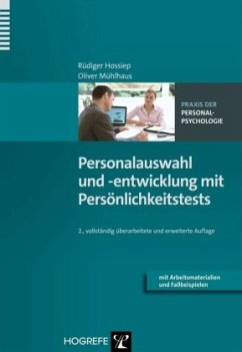 Personalauswahl und -entwicklung mit Persönlichkeitstests - Hossiep, Rüdiger;Mühlhaus, Oliver