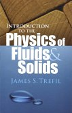 Introduction to the Physics of Fluids and Solids (eBook, ePUB)