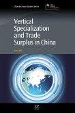 Vertical Specialization and Trade Surplus in China (eBook, ePUB)