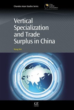 Vertical Specialization and Trade Surplus in China (eBook, ePUB) - Wei, Wang