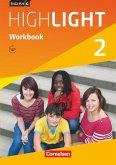 English G Highlight 02: 6. Schuljahr. Workbook mit Audios online. Hauptschule