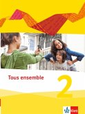 Tous ensemble 2. Schülerbuch. Ausgabe 2013