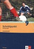 Schnittpunkt Mathematik - Ausgabe für Thüringe. Arbeitsheft plus Lösungsheft 9. Schuljahr