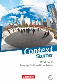 Context Starter. Language, Skills and Exam Trainer. Ohne Answer Key